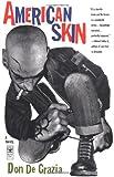 American Skin, Don De Grazia, 0684862220