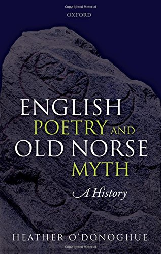English Poetry and Old Norse Myth: A History by Oxford University Press