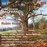 Macfarren: Robin Hood by Spence (2011-10-25)