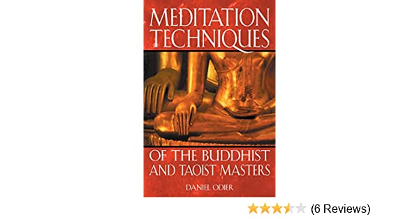 Meditation Techniques of the Buddhist and Taoist Masters See more