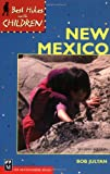 img - for Best Hikes with Children in New Mexico, 2nd Edition book / textbook / text book