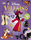 Disney Villains: The Essential Guide