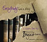 Everybody has a story...a chapter from the deanna bogart band...
