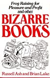 img - for Bizarre Books book / textbook / text book