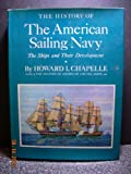 img - for The History of the American Sailing Navy: The Ships and Their Development book / textbook / text book