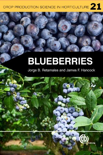 Blueberries (Crop Production Science in Horticulture Book 21) (Plant Growth Regulators In Agriculture And Horticulture)
