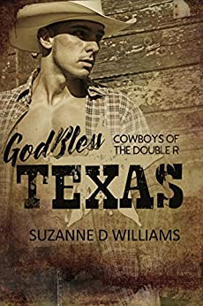 God Bless Texas (Cowboys Of The Double R Book 1) by [Williams, Suzanne D.]