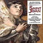 Saint Joan: A Chronicle Play in Six Scenes and an Epilogue | Bernard Shaw