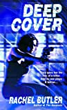 Front cover for the book Deep Cover by Rachel Butler