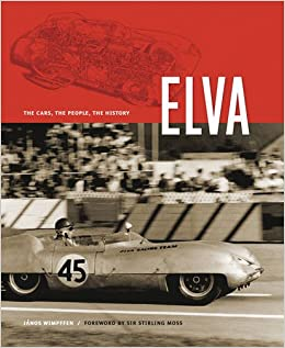 Elva The Cars The People The History Janos