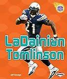 LaDainian Tomlinson (Amazing Athletes) (Amazing Athletes (Paperback))