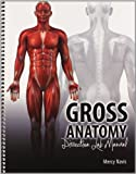 Gross Anatomy Dissection Lab Manual, Navis, Mercy, 1465237801