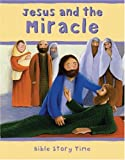 Jesus and the Miracle, Lois Rock and Sophie Piper, 0745948693