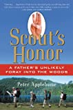 Scout's Honor, Peter Applebome, 0156029685