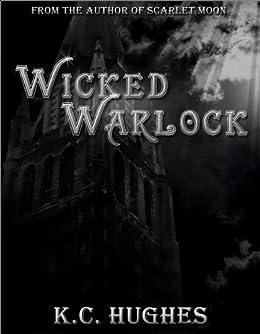 Wicked Warlock by [Hughes, K.C. ]