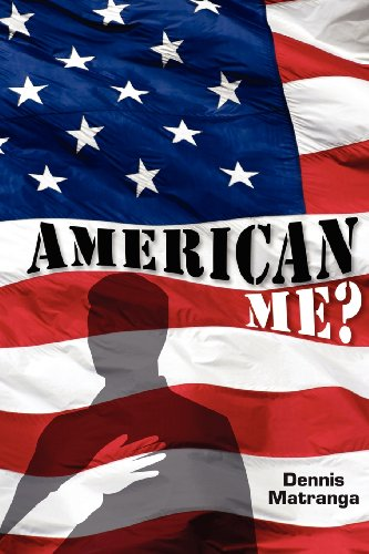 Book: American Me? by Dennis Matranga
