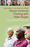 img - for Person-Centred Thinking with Older People: 6 Essential Practices book / textbook / text book