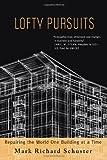 Lofty Pursuits, Mark Richard Schuster, 1934812730