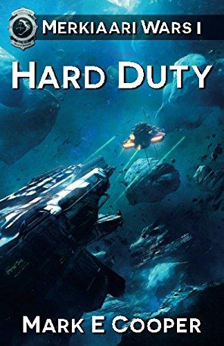 Download Hard Duty: Merkiaari Wars (Volume 1) ebook