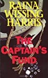 The Captain's Fund, Raina Wissing Harris, 0967078601