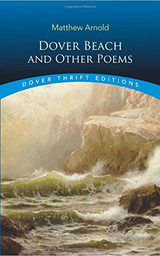 Dover Beach and Other Poems (Dover Thrift Editions)