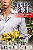 The Owner's Secret (A Secret Billionaire Romance Book 4)