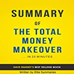 Summary of The Total Money Makeover | Elite Summaries