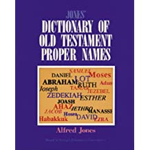 Jones' Dictionary of Old Testament Proper Names