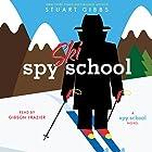 Spy Ski School Audiobook by Stuart Gibbs Narrated by Gibson Frazier