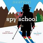 Spy Ski School | Stuart Gibbs