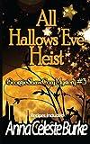 All Hallows' Eve Heist Georgie Shaw Cozy Mystery #3 (Georgie Shaw Cozy Mystery Series) (Volume 3)