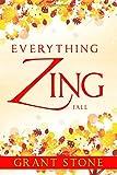 Everything Zing, Grant Stone, 1500635529