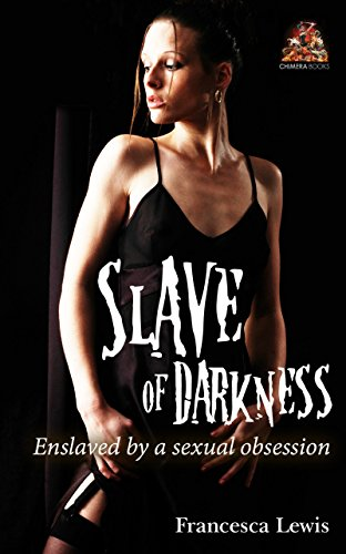Slave of Darkness: Enslaved by a sexual - Spirit Perverse