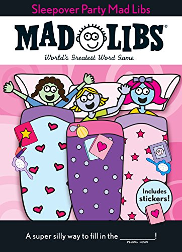 Sleepover Party Mad Libs: The Deluxe Edition