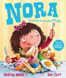 Nora: The Girl Who Ate and Ate and Ate . . .