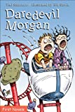 Daredevil Morgan, Ted Staunton, 0887808476