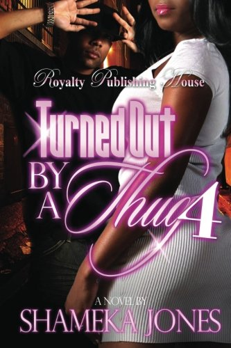 Download Turned Out By a Thug 4 (Volume 4) ebook