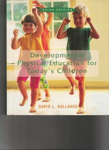 Developmental Physical Education for Today's School Children