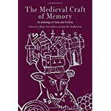 The Medieval Craft of Memory: An Anthology of Texts and Pictures (Material Texts)