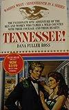 Tennessee!, Dana Fuller Ross, 0553800175