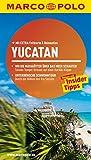 MARCO POLO Reiseführer Yucatan: Reisen mit Insider-Tipps. Mit EXTRA Faltkarte & Reiseat