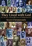 They Lived with God, Swami Chetanananda, 0916356833