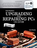 Upgrading and Repairing PCs, Scott Mueller, 0789739542