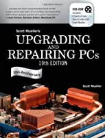 Upgrading and Repairing PCs, 19th Edition Front Cover