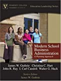 img - for Modern School Business Administration: A Planning Approach (Peabody College Education Leadership Series) book / textbook / text book