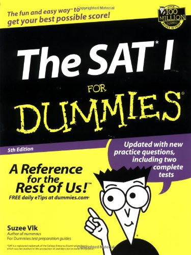 The SAT I For Dummies?