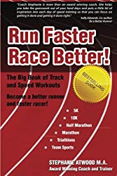 Run Faster Race Better: For 5K, 10K, Half Marathon, Marathon and Triathlons (Live Fit Series) (Return to Fitness)