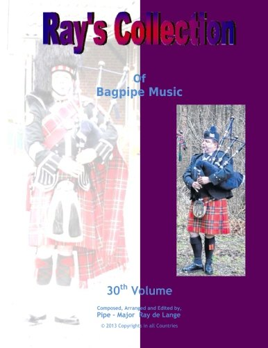 Ray's Collection of Bagpipe Music Volume 30 pdf epub