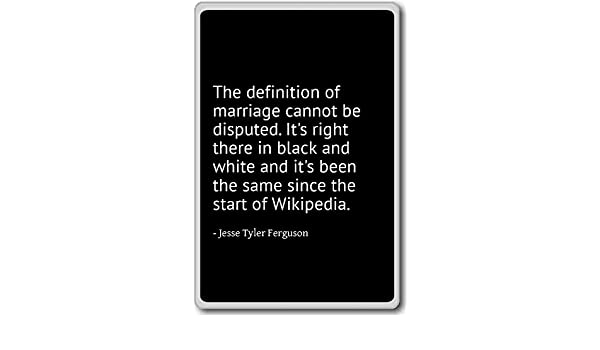 The definition of marriage not be d. - Imán para nevera con cita ...