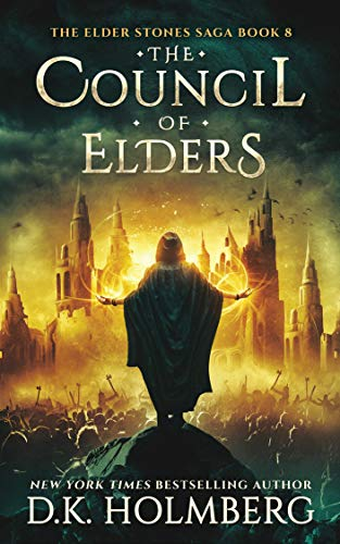 The Council of Elders (The Elder Stones Saga Book 8)